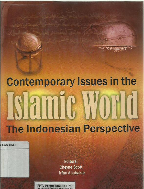 Contemporary issues in the islamic world: the Indonesian perspective